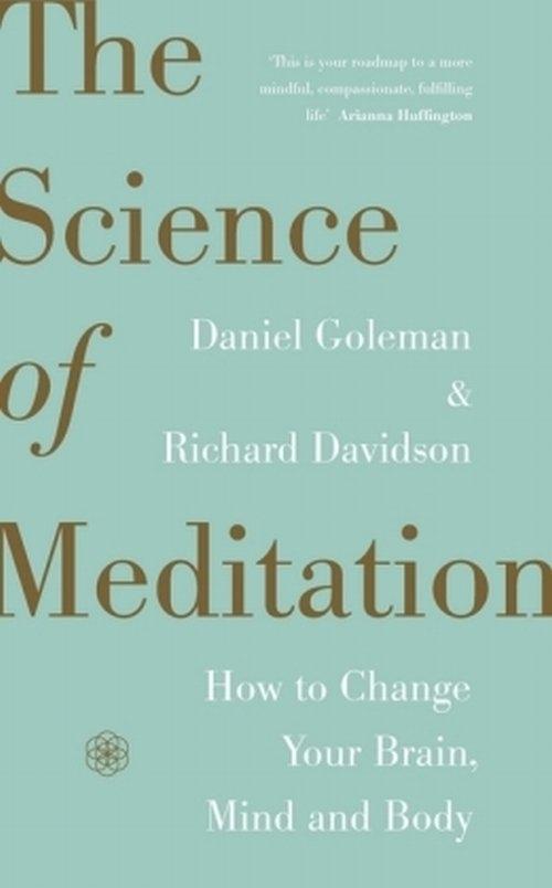The Science of Meditation Goleman Daniel