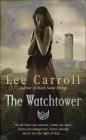 The Watchtower Lee Carroll