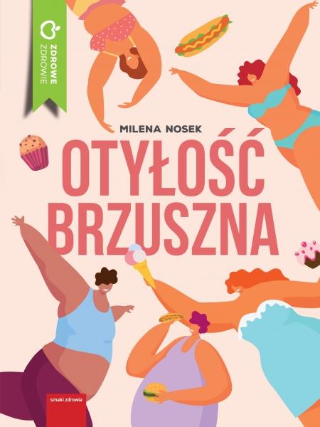 Otyłość brzuszna Milena Nosek