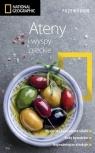 Ateny i wyspy greckie. Przewodnik National Geographic wyd. 2, Kakissis Joanna