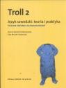Troll 2 Język szwedzki Teoria i praktyka