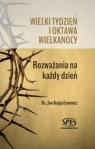 Wielki tydzień i oktawa Wielkanocy ks. Jan Augustynowicz