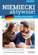 Niemiecki AKTYWNIE! Trening na 200 sposobów Zimnoch Katarzyna, Mudel Joanna