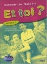 Et toi ? 3 Podręcznik Lopes Marie-jose, Le Bougnec Jean-Thierry