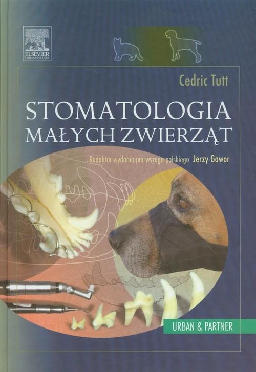 Stomatologia małych zwierząt Tutt Cedric