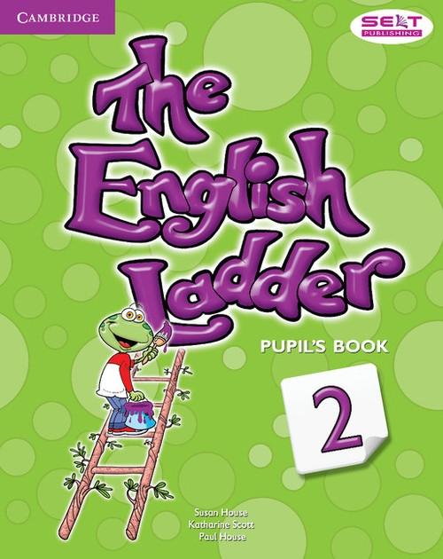 English Ladder 2 Pupil's Book House Susan, Scott Katharine, House Paul