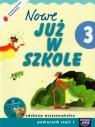 Szkoła na miarę Nowe już w szkole 3 Podręcznik Część 1 + CD