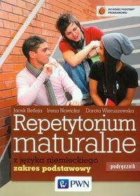 Repetytorium maturalne z języka niemieckiego Podręcznik + 2CD Zakres podstawowy Betleja Jacek, Nowicka Irena, Wieruszewska Dorota