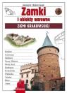 Zamki i obiekty warowne Ziemi Krakowskiej