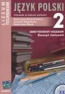 Język polski 2 Zeszyt ćwiczeń Człowiek w świecie wartości