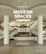 Modern Spaces A Subjective Atlas of 20th-Century Interiors Grospierre Nicolas
