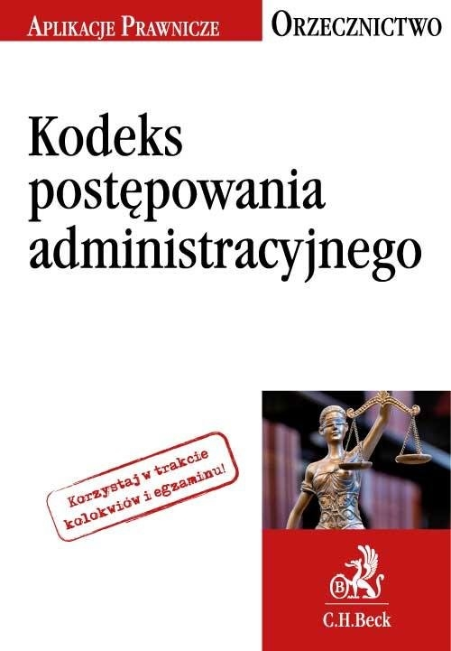 Kodeks postępowania administracyjnego Orzecznictwo Aplikanta