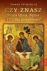 Czy znasz Boga Ojca Syna i Ducha Świętego? Špidlík Tomáš