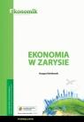 Ekonomia w zarysie Podręcznik Kwiatkowski Grzegorz