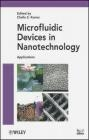Microfluidic Devices in Nanotechnology C Kumar