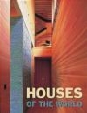 Houses of the World Francisco Asensio Cerver, F Carver