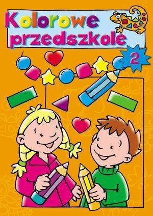 Kolorowe przedszkole 2 Pascale Junker (ilustr.)