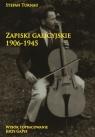 Zapiski galicyjskie 1906-1945