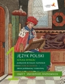 Język polski 1 Sztuka wyrazu Podręcznik Część 1. Zakres podstawowy i rozszerzony