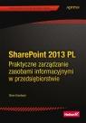 SharePoint 2013 PL. Praktyczne zarządzanie zasobami informacyjnymi w Goodyear Steve