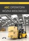 ABC operatora wózka widłowego Strycharski Paweł