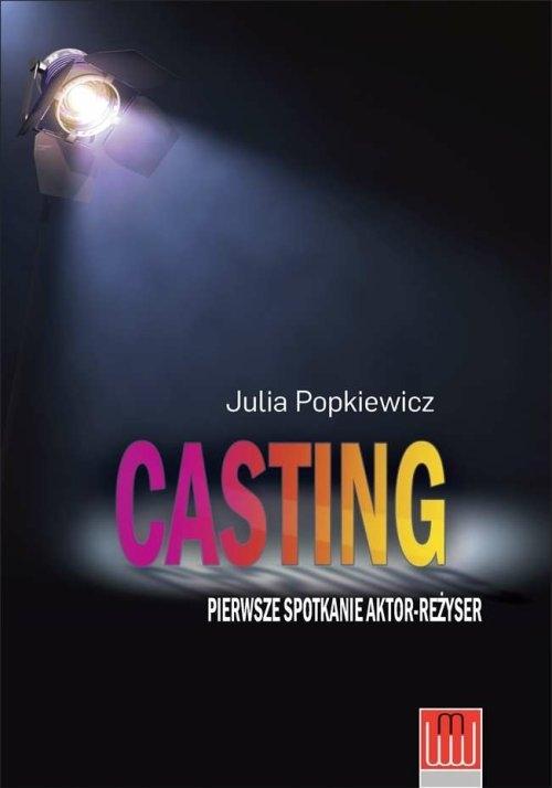 Casting pierwsze spotkanie aktor - reżyser Popkiewicz Julia