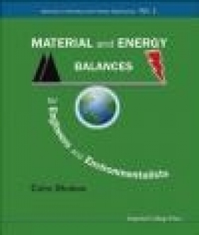 Material and Energy Balances for Engineers and Environmental Colin Oloman, C Oloman
