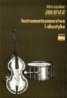 Instrumentoznawstwo i akustyka Drobner Mieczysław