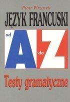 Repetytorium Od A do Z testy - J. francuski KRAM Wrzosek Piotr