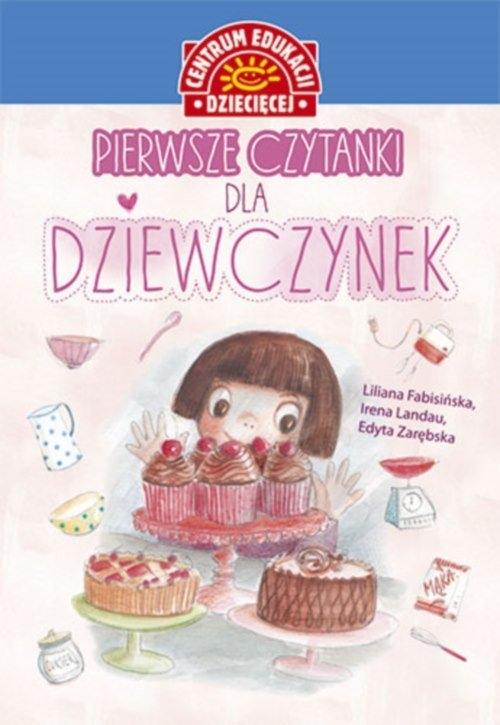 Pierwsze Czytanki dla dziewczynek praca zbiorowa