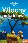Włochy Południowe Lonely Planet Opracowanie zbiorowe