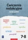 Ćwiczenia redakcyjne. Język polski. Zeszyt ćwiczeń. Część 2. Szkoła podstawowa
