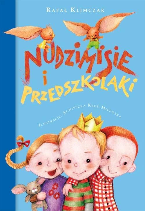 Nudzimisie i przedszkolaki Klimczak Rafał