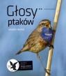 Głosy ptaków część 2  Kruszewicz Andrzej G.