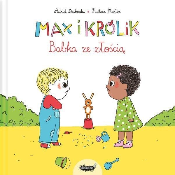 Max i królik. Astrid Desbordes, Pauline Martin