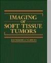 Imaging of Soft Tissue Tumors Mark D. Murphey, Mark J. Kransdorf, Mark Kransdorf