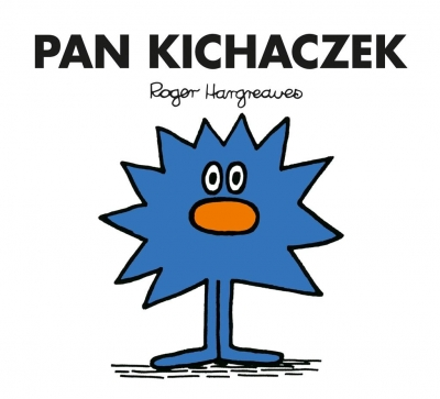 Pan Kichaczek Roger Hargreaves