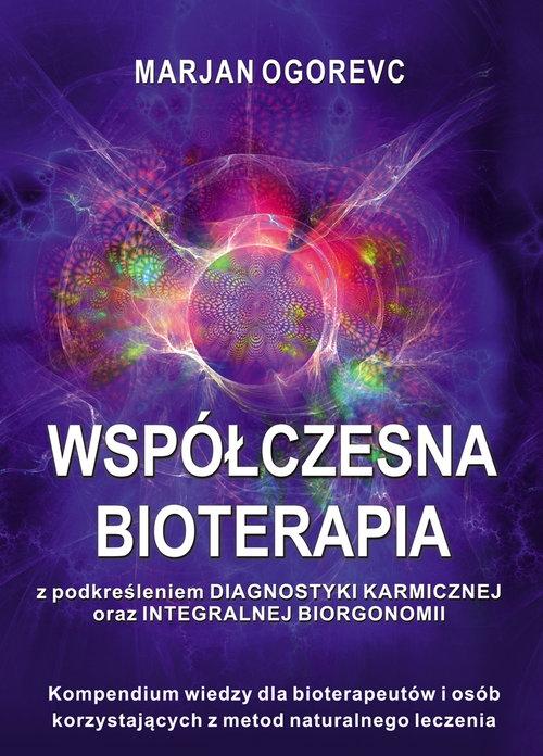 Współczesna bioterapia Ogorevc Marjan