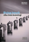 Dialog innych albo inne monologi