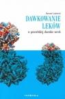 Dawkowanie leków w przewlekłej chorobie nerek Sławomir Lizakowski
