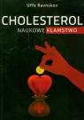 Cholesterol naukowe kłamstwo