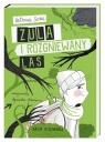 Zula i rozgniewany las Socha Natasza