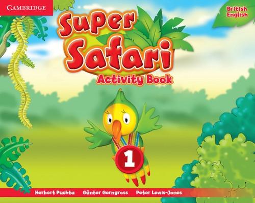 Super Safari 1 Activity Book Herbert Puchta , Günter Gerngr