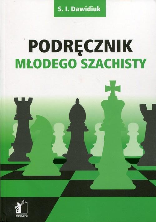 Podręcznik młodego szachisty Dawidiuk S.I.