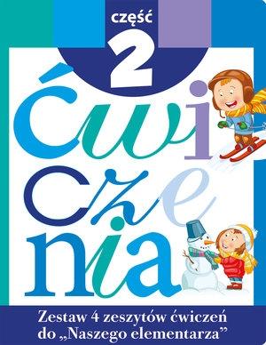 Zestaw ćwiczeń do `Naszego Elementarza` Część 2 Anna Wiśniewska