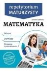 Repetytorium maturzysty. Matematyka