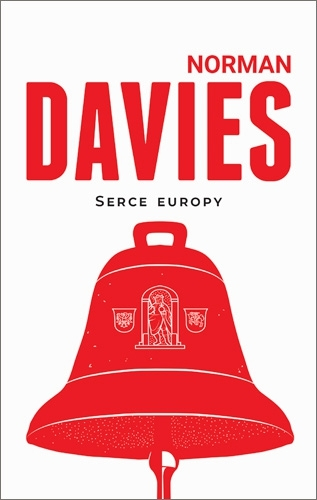 Serce Europy Norman Davies