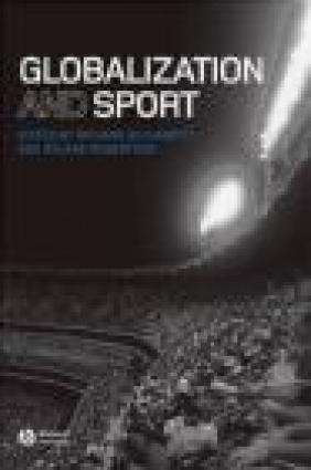 Globalization and Sport R Giulianotti