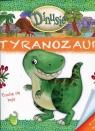 Dinusie Tyranozaur