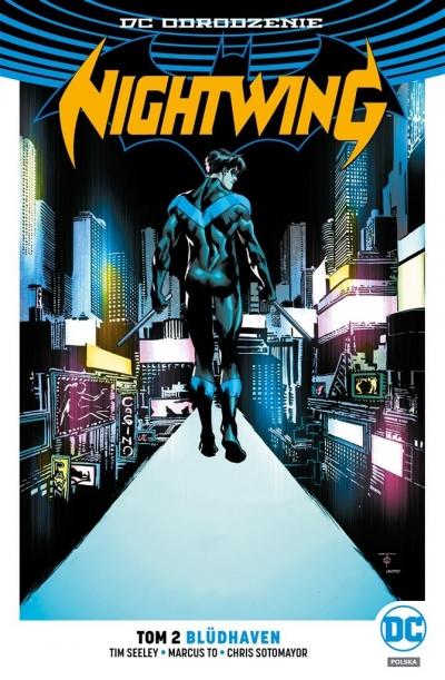 Nightwing T.2 Bldhaven Tim Seeley, Marcus To, Chris Sotomayor